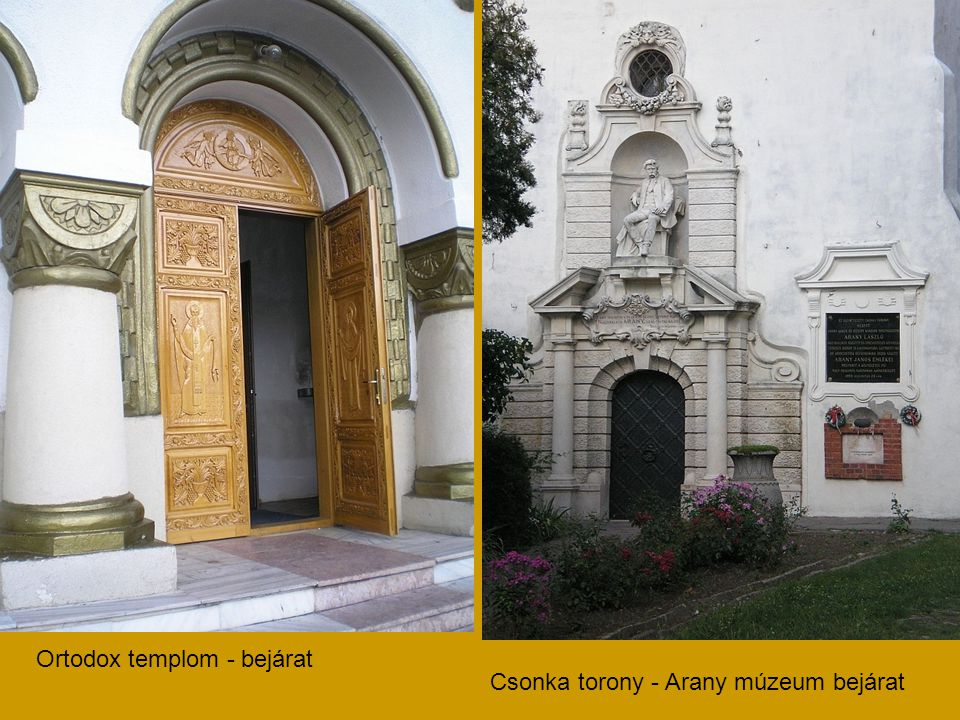 Ortodox templom - bejárat