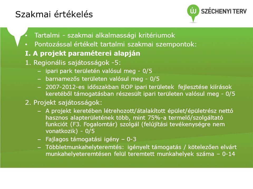 Szakmai értékelés Tartalmi - szakmai alkalmassági kritériumok