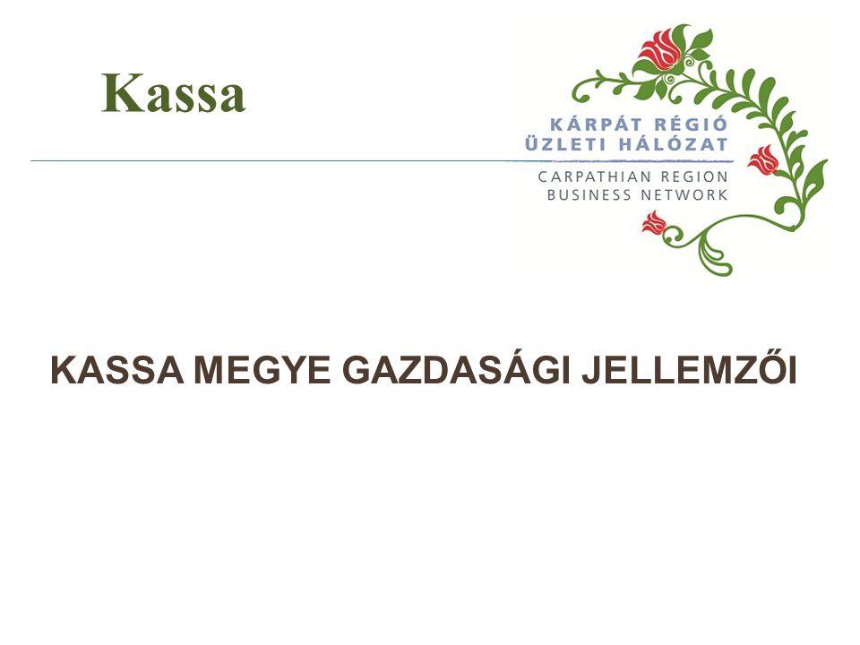 KASSA MEGYE GAZDASÁGI JELLEMZŐI