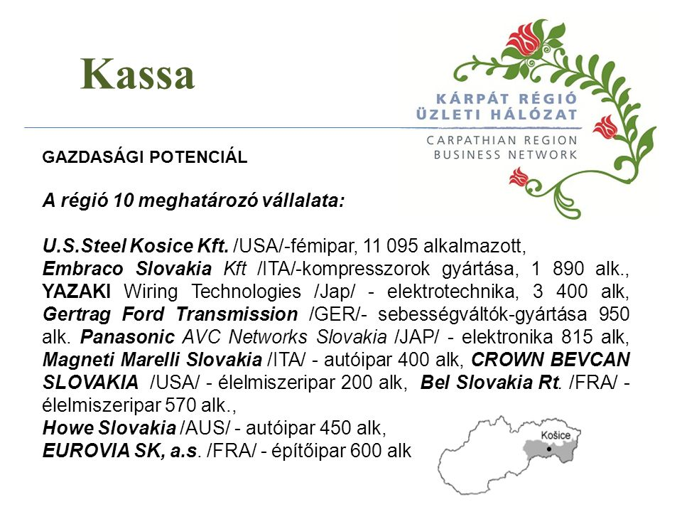 Kassa A régió 10 meghatározó vállalata: