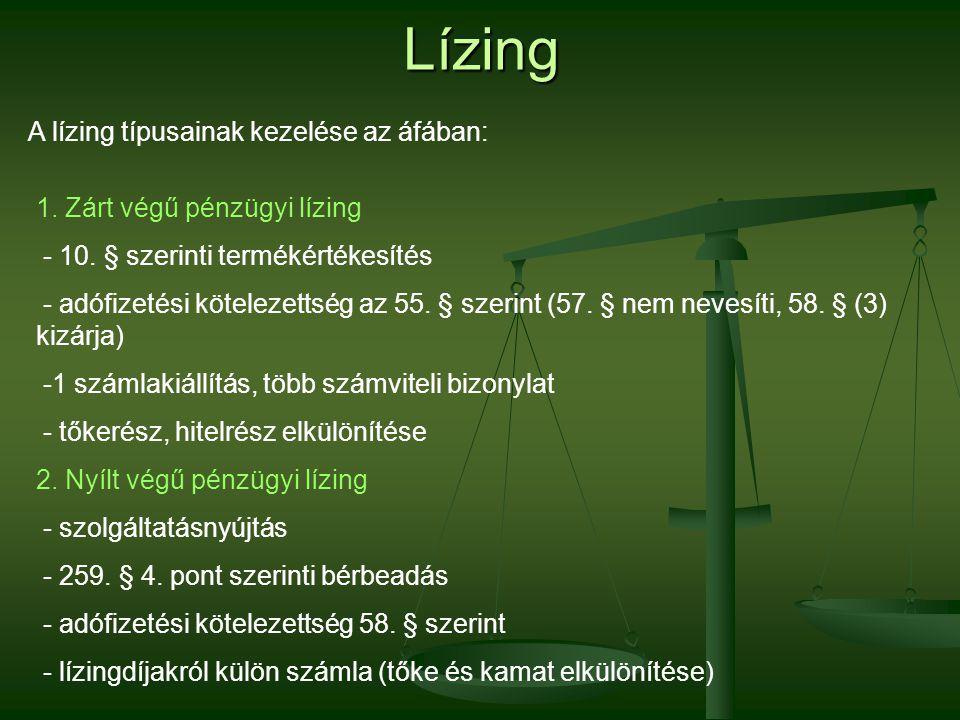 Lízing A lízing típusainak kezelése az áfában:
