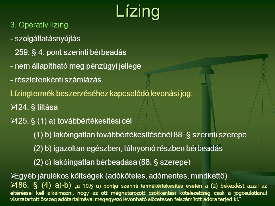 Lízing 3. Operatív lízing szolgáltatásnyújtás