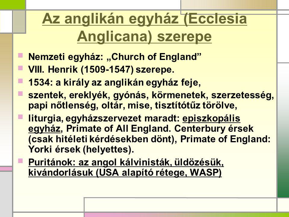 Az anglikán egyház (Ecclesia Anglicana) szerepe