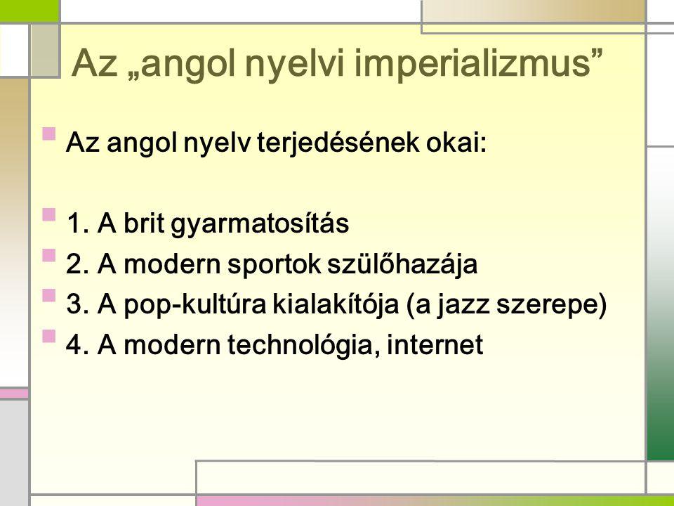 "Az ""angol nyelvi imperializmus"