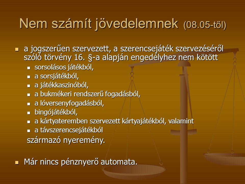 Nem számít jövedelemnek (08.05-től)