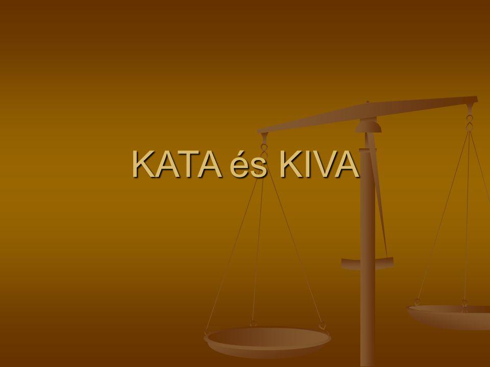 KATA és KIVA