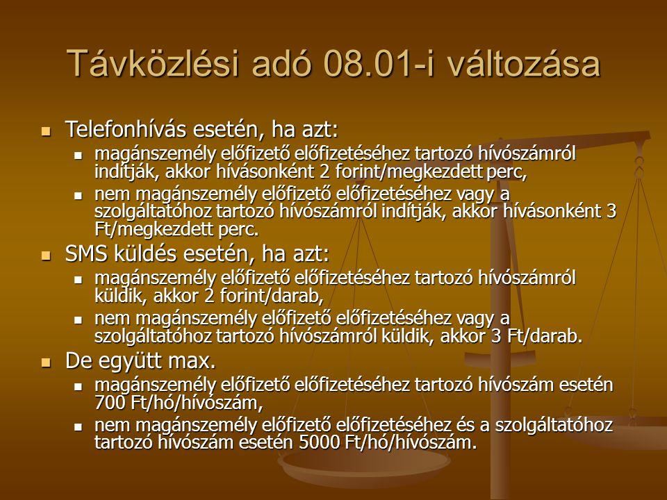 Távközlési adó 08.01-i változása