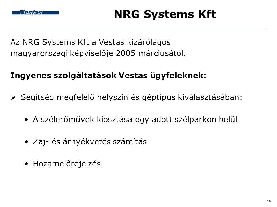 NRG Systems Kft Az NRG Systems Kft a Vestas kizárólagos