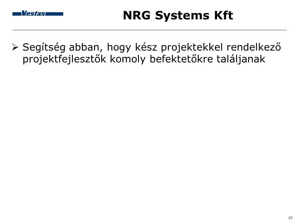 NRG Systems Kft Segítség abban, hogy kész projektekkel rendelkező projektfejlesztők komoly befektetőkre találjanak.
