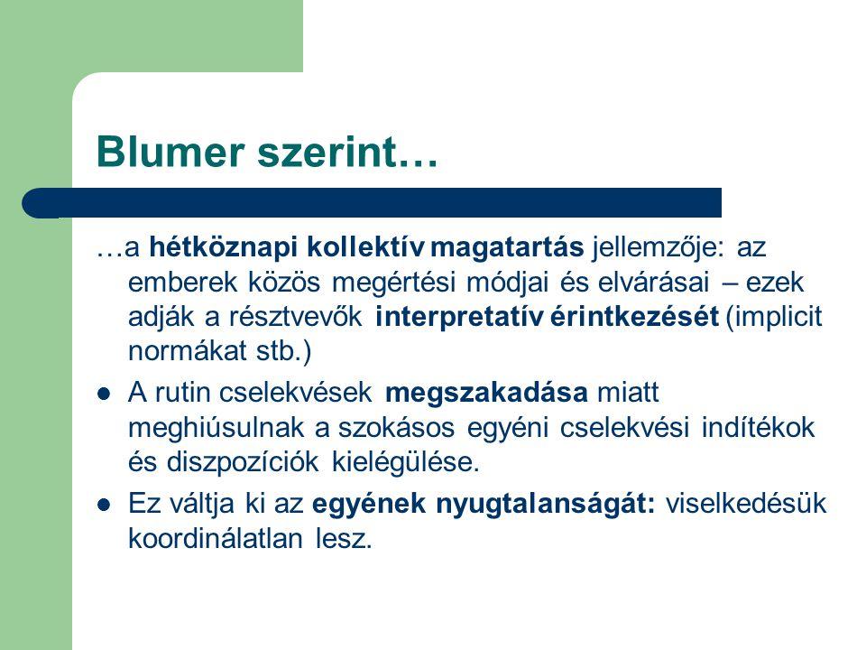 Blumer szerint…