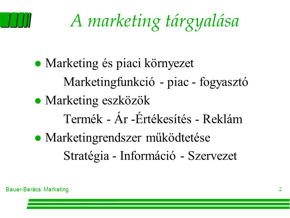A marketing tárgyalása