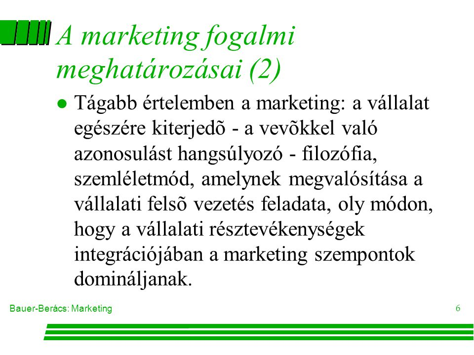 A marketing fogalmi meghatározásai (2)