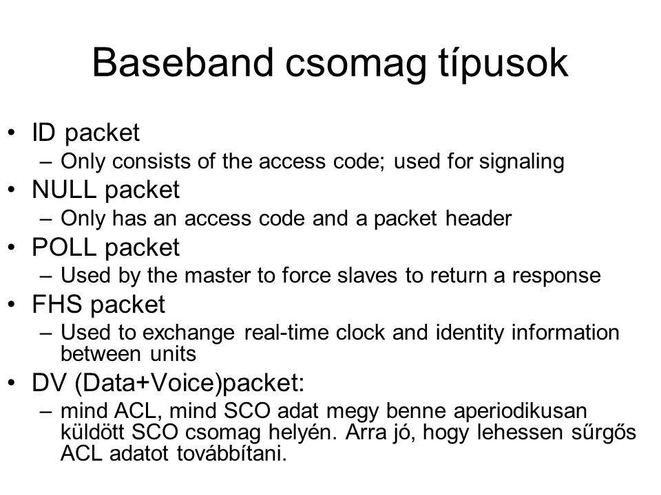 Baseband csomag típusok