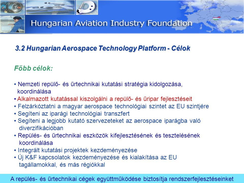 3.2 Hungarian Aerospace Technology Platform - Célok