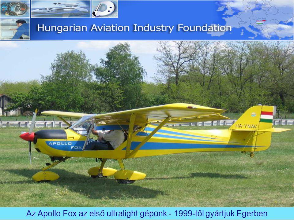 Az Apollo Fox az első ultralight gépünk - 1999-től gyártjuk Egerben