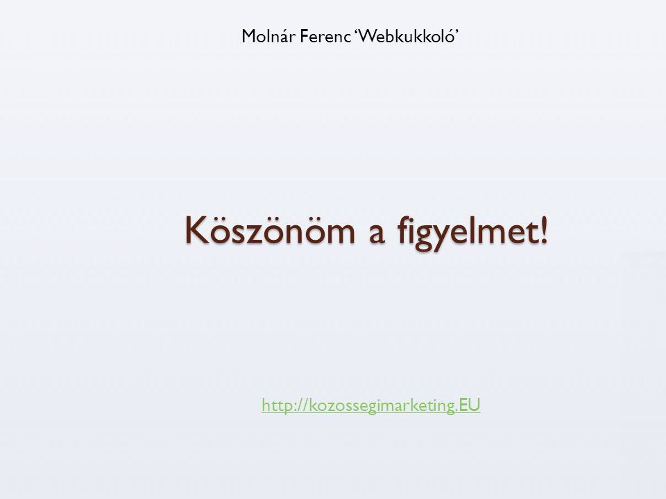 Molnár Ferenc 'Webkukkoló'