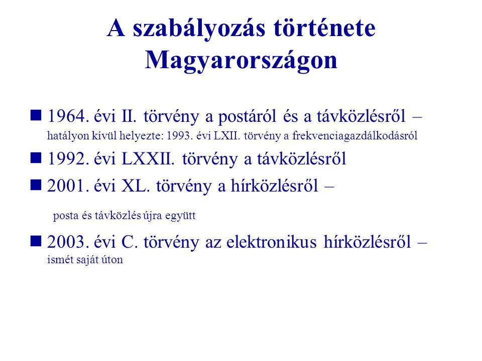 A szabályozás története Magyarországon