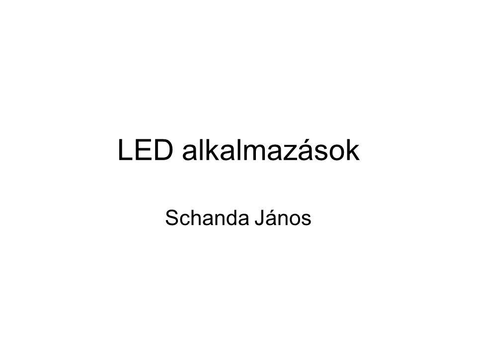 LED alkalmazások Schanda János