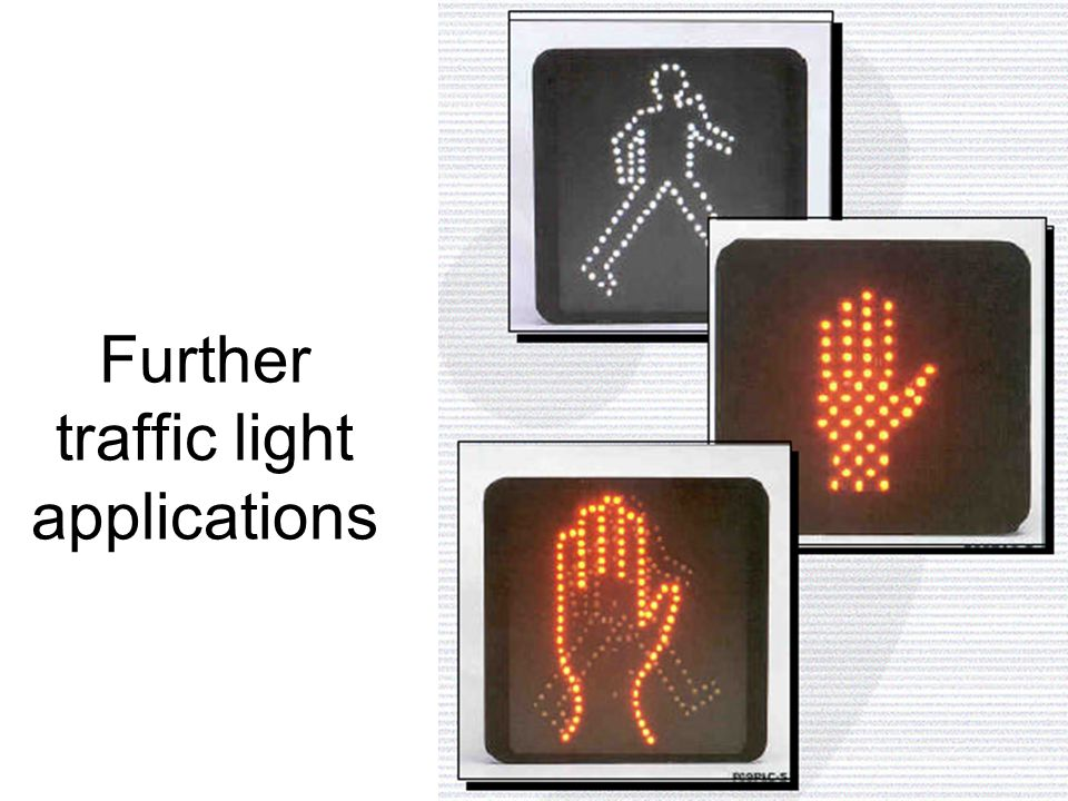 Further traffic light applications