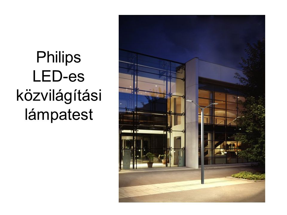 Philips LED-es közvilágítási lámpatest