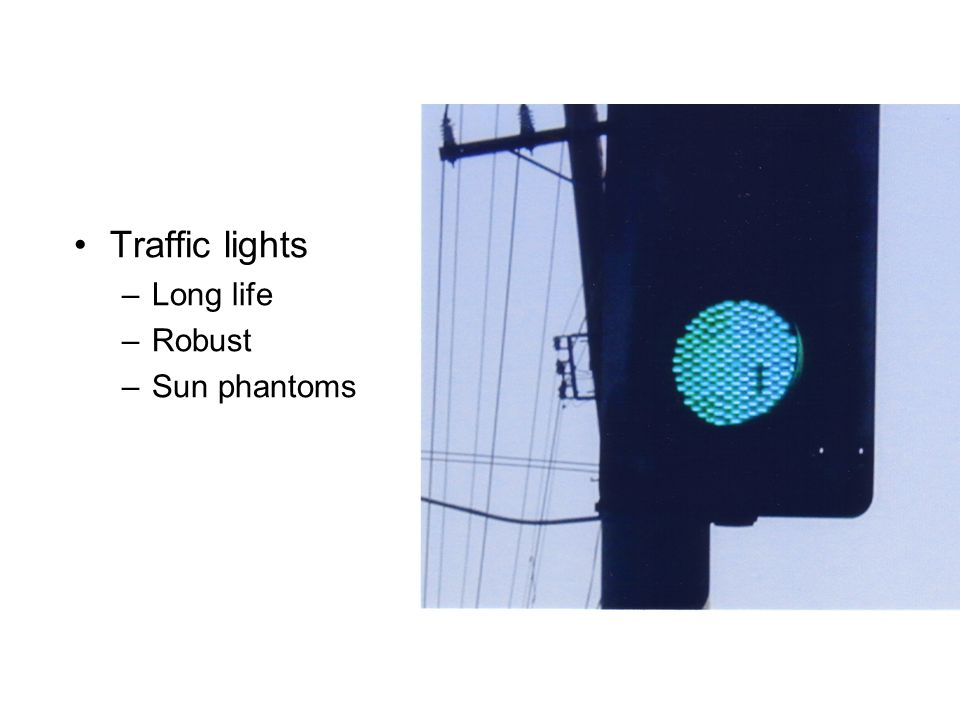Traffic lights Long life Robust Sun phantoms