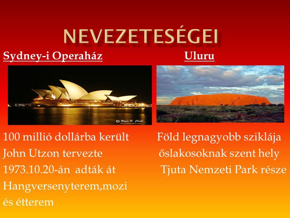 nevezeteségei Sydney-i Operaház Uluru