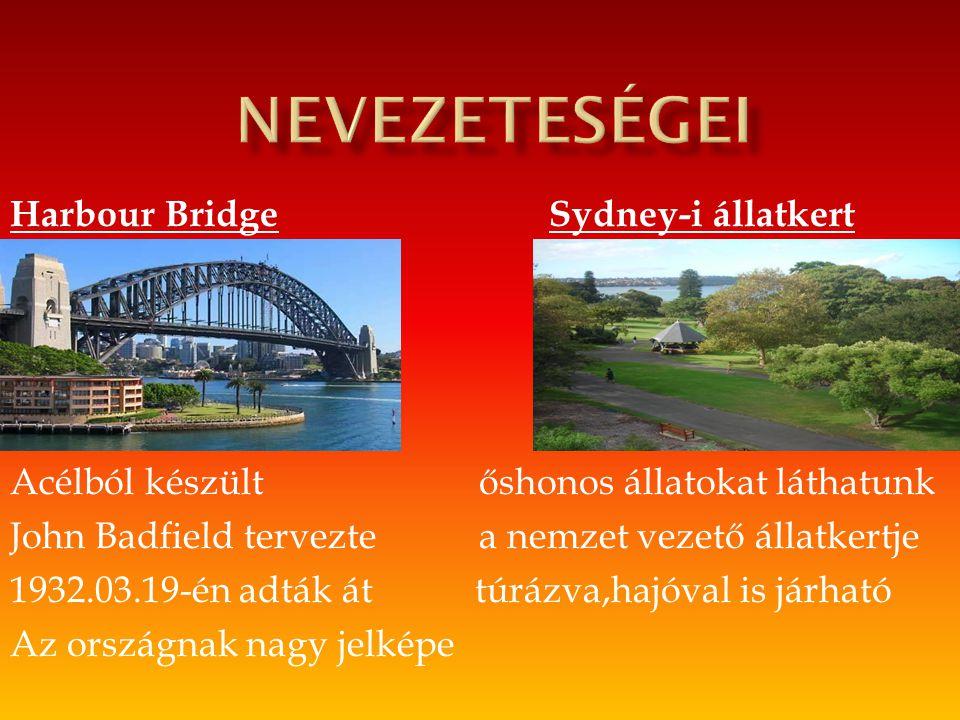 Nevezeteségei Harbour Bridge Sydney-i állatkert