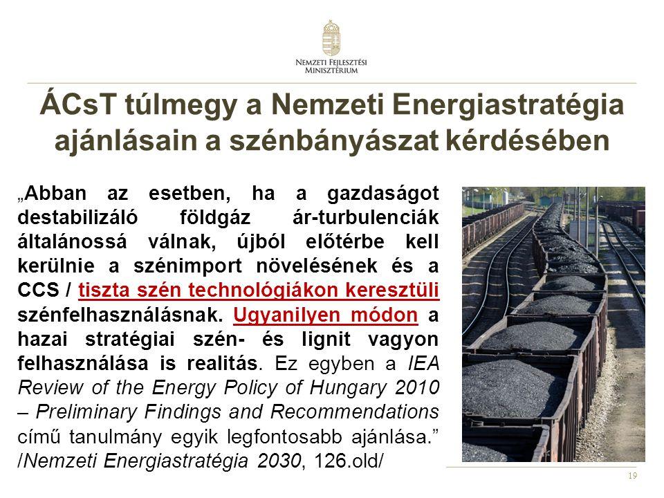 ÁCsT túlmegy a Nemzeti Energiastratégia ajánlásain a szénbányászat kérdésében