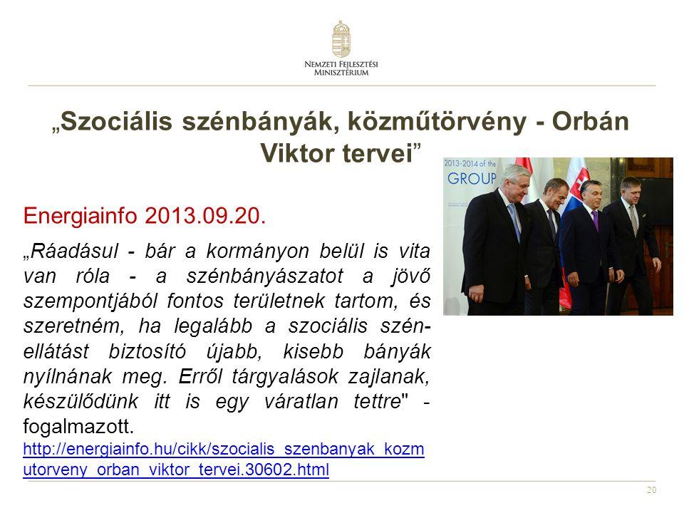 """""""Szociális szénbányák, közműtörvény - Orbán Viktor tervei"""