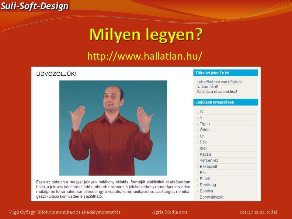 Milyen legyen http://www.hallatlan.hu/