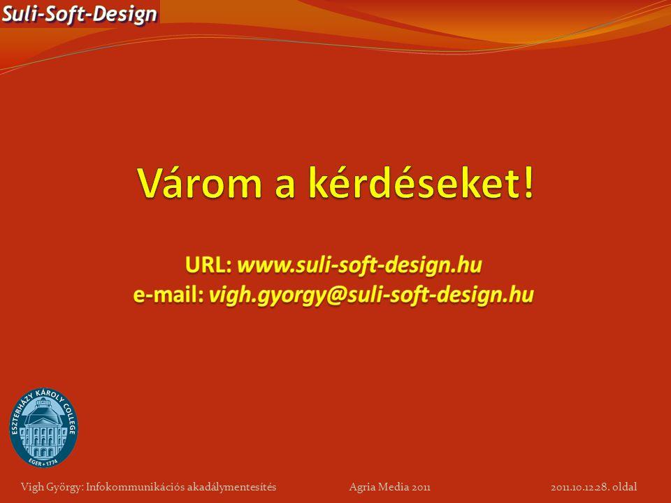 URL: www.suli-soft-design.hu e-mail: vigh.gyorgy@suli-soft-design.hu