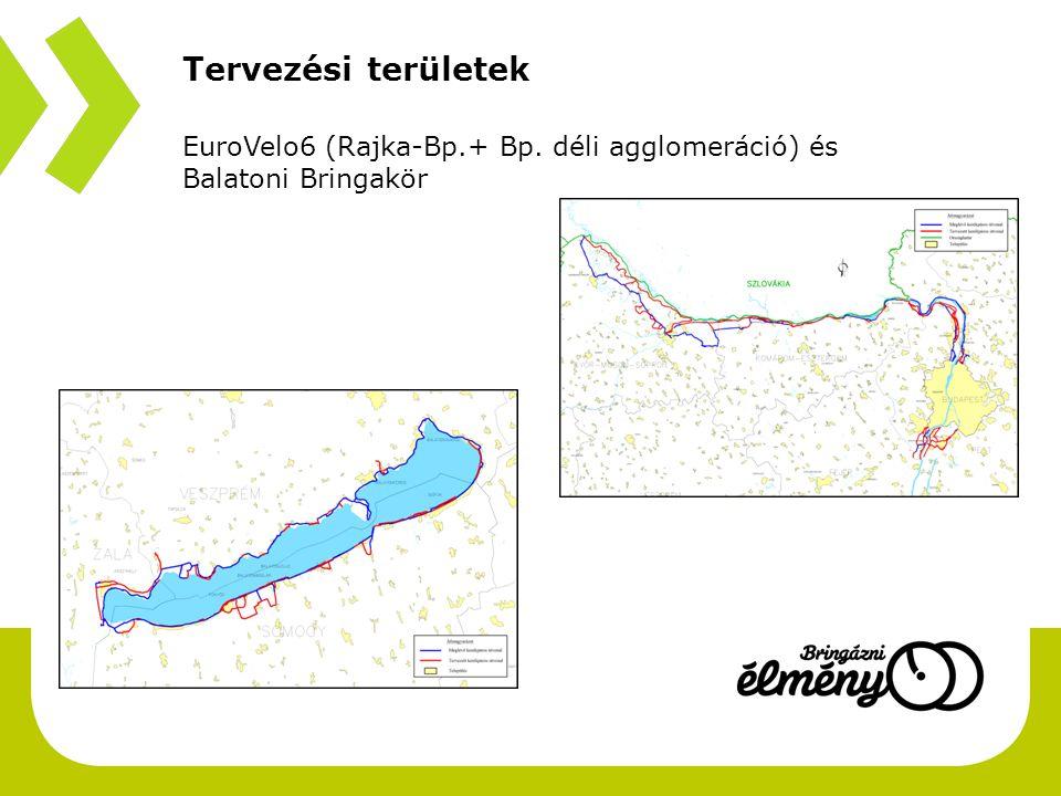 Tervezési területek EuroVelo6 (Rajka-Bp.+ Bp. déli agglomeráció) és Balatoni Bringakör. Téma slide 1 –