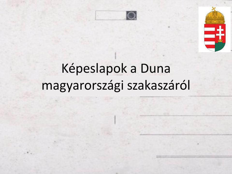 Képeslapok a Duna magyarországi szakaszáról