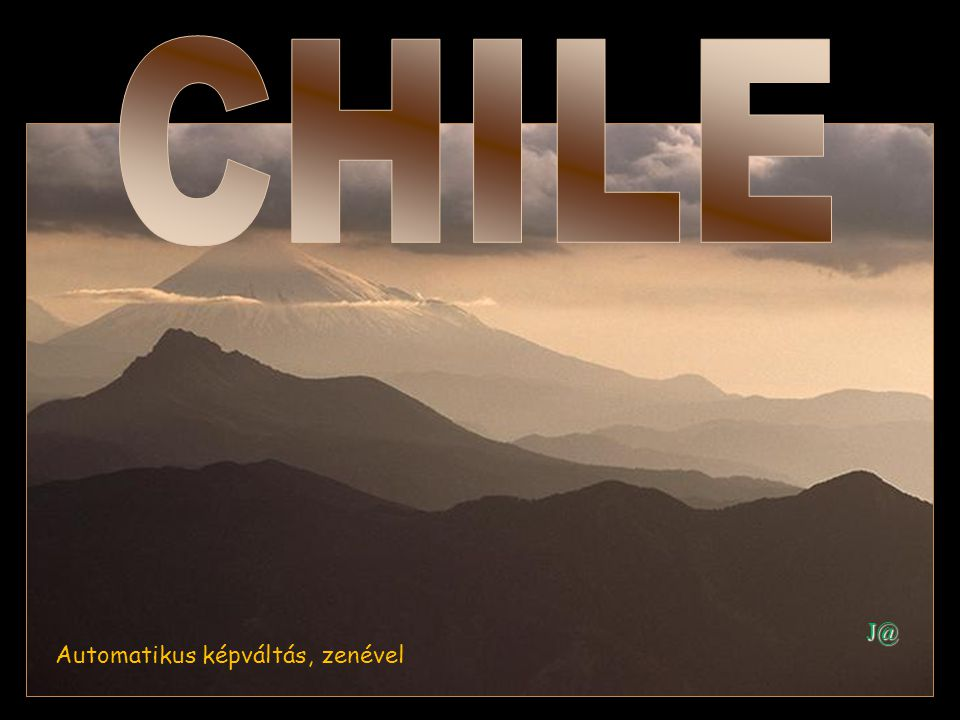 CHILE J@ Automatikus képváltás, zenével