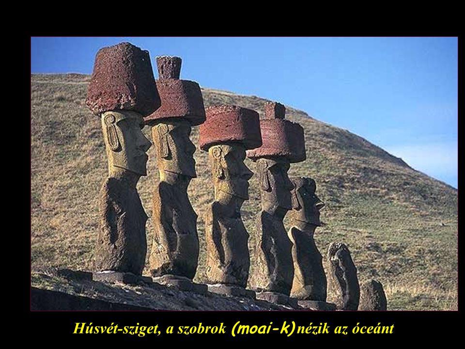 Húsvét-sziget, a szobrok (moai-k) nézik az óceánt