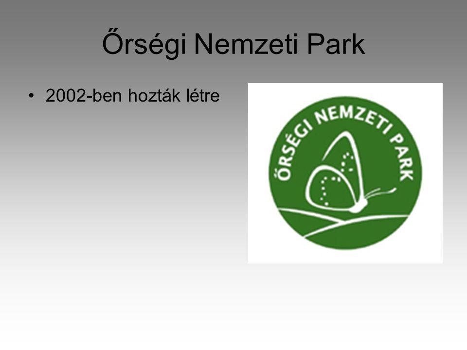 Őrségi Nemzeti Park 2002-ben hozták létre