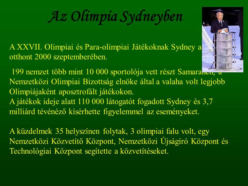 Az Olimpia Sydneyben A XXVII. Olimpiai és Para-olimpiai Játékoknak Sydney adott otthont 2000 szeptemberében.