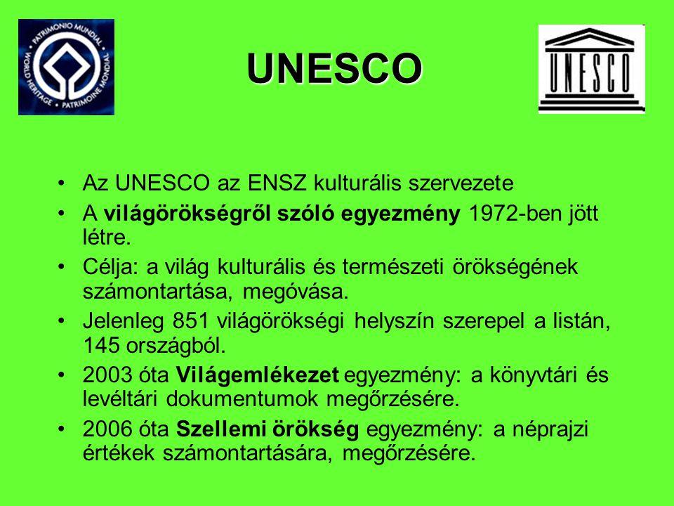 UNESCO Az UNESCO az ENSZ kulturális szervezete
