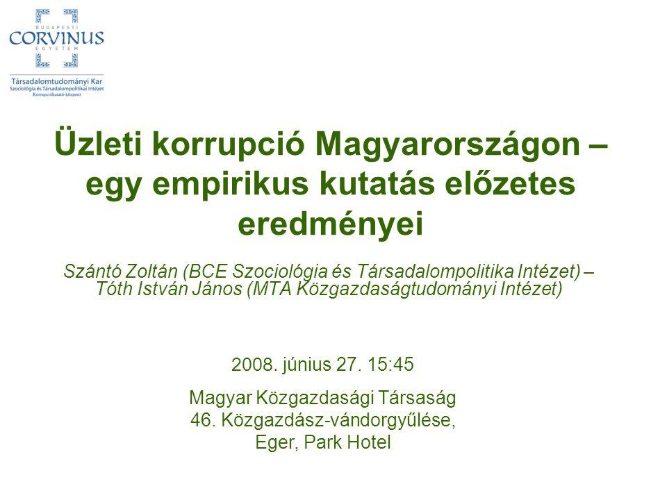 Üzleti korrupció Magyarországon – egy empirikus kutatás előzetes eredményei