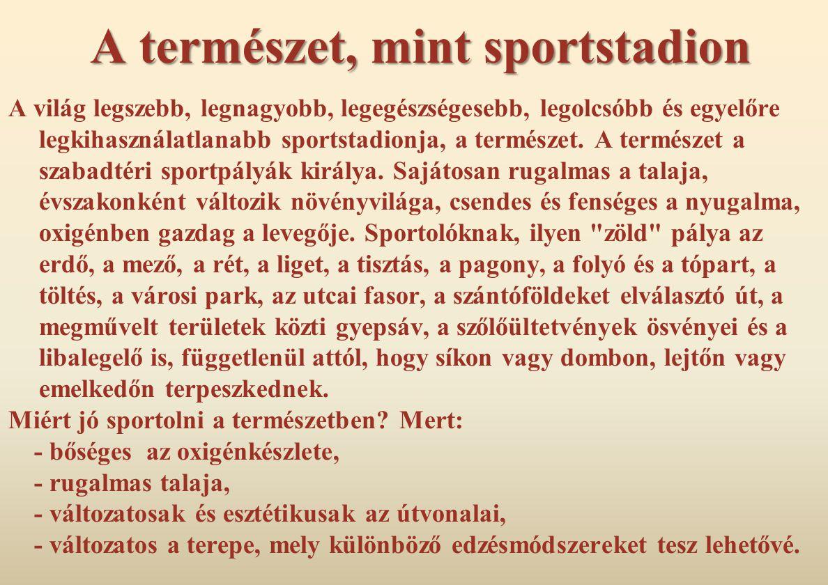 A természet, mint sportstadion