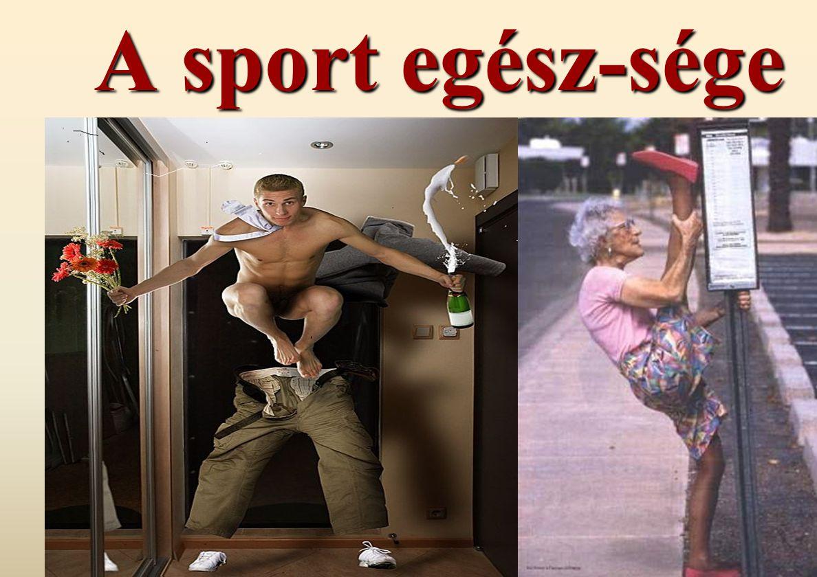 A sport egész-sége