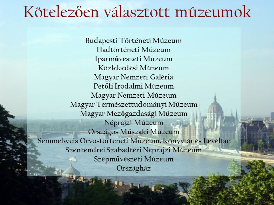 Kötelezően választott múzeumok