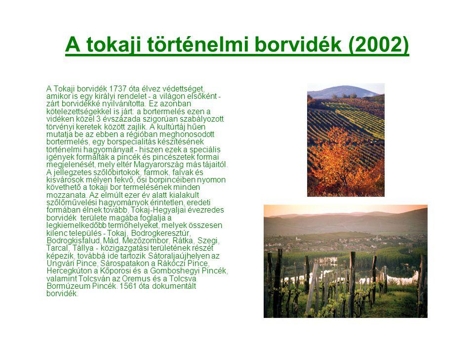 A tokaji történelmi borvidék (2002)