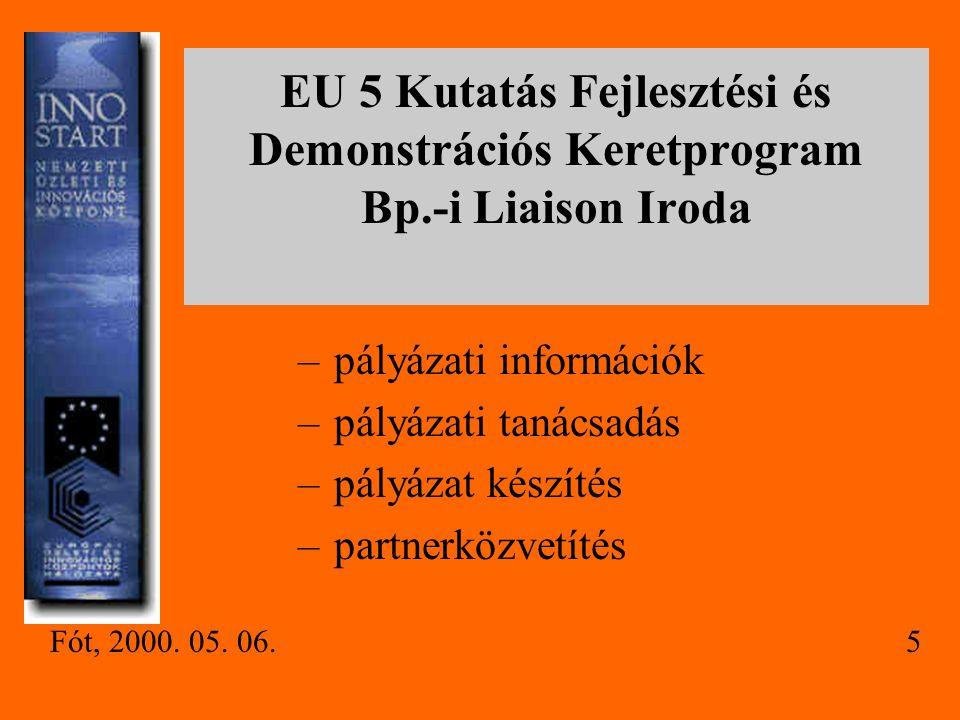 EU 5 Kutatás Fejlesztési és Demonstrációs Keretprogram Bp