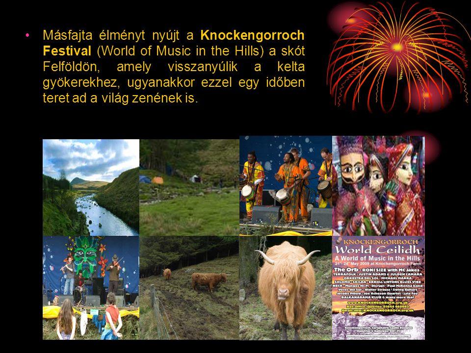 Másfajta élményt nyújt a Knockengorroch Festival (World of Music in the Hills) a skót Felföldön, amely visszanyúlik a kelta gyökerekhez, ugyanakkor ezzel egy időben teret ad a világ zenének is.