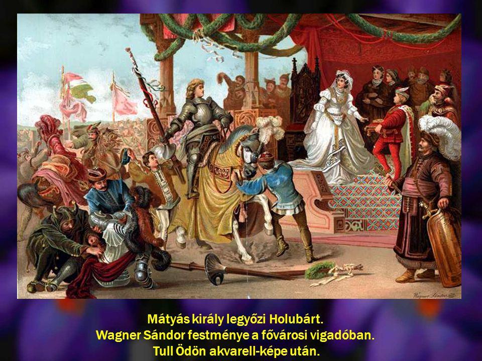 Mátyás király legyőzi Holubárt