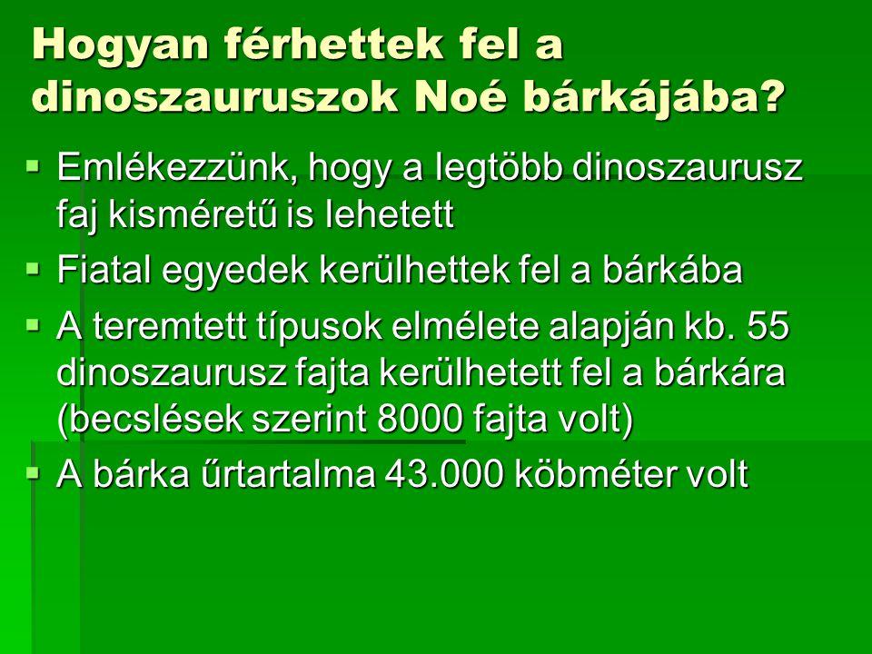 Hogyan férhettek fel a dinoszauruszok Noé bárkájába