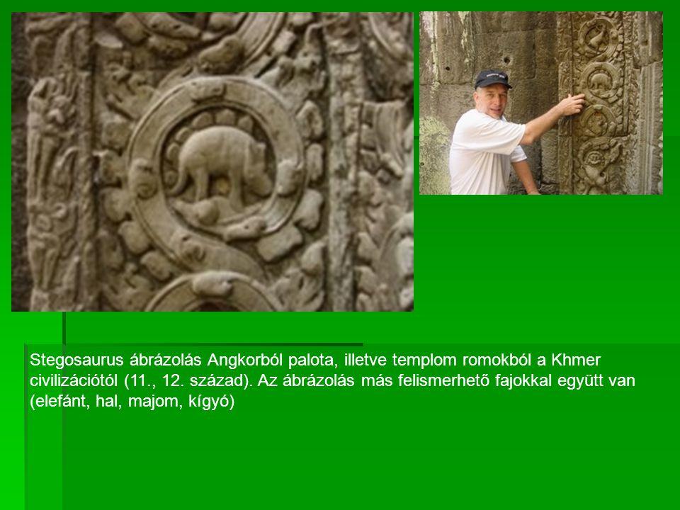Stegosaurus ábrázolás Angkorból palota, illetve templom romokból a Khmer civilizációtól (11., 12.