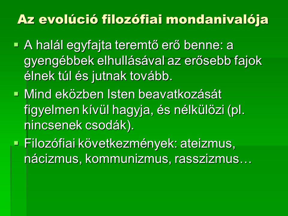 Az evolúció filozófiai mondanivalója