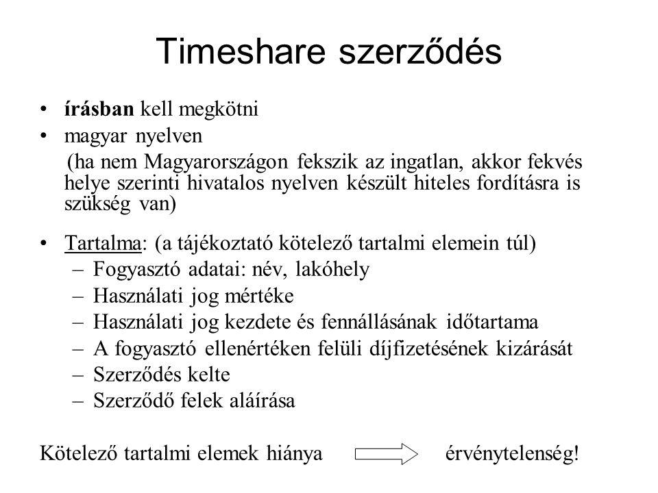 Timeshare szerződés írásban kell megkötni magyar nyelven